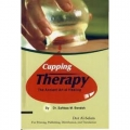 Cupping Therapy The Ancient Art of Healing, The Sunnah Way Hijama, Pocket Size